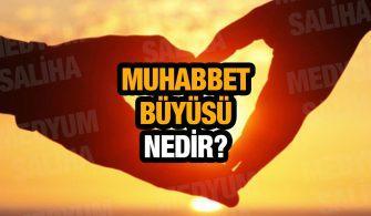 Muhabbet Büyüsü